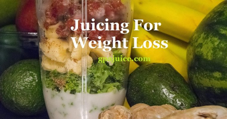 Juicing For Weight Loss Diet Plan