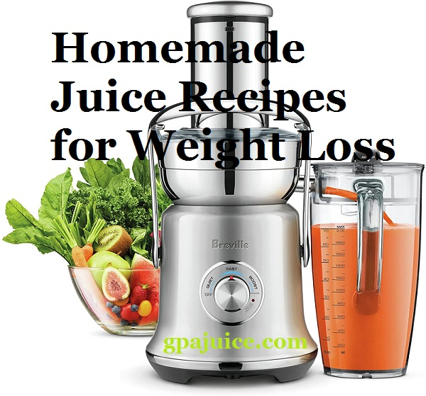 homemade juice recipes for weight loss
